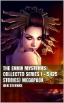 The Ennin Mysteries: Collected Series 1 - 5 (25 Stories) MEGAPACK - Ben Stevens