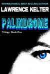 Palindrome - Lawrence Kelter