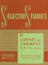 Selected Studies: Cornet or Trumpet (Rubank Educational Library) - H. Voxman