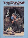 The Ewoks and the Lost Children - Amy Ehrlich, Bob Carrau