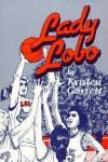 Lady Lobo - Kristen Garrett