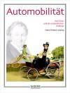 Automobilität: Karl Drais und die unglaublichen Anfänge - Hans-Erhard Lessing
