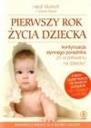 Pierw Rok Zycia Dziecka (Polska wersja jezykowa) - Heidi Murkoff