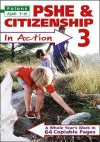 Pshe And Citizenship In Action: Bk. 3 (Folens Primary) - Godfrey Hall