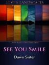 See You Smile - Dawn Sister