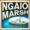 Final Curtain - James Saxon, Ngaio Marsh