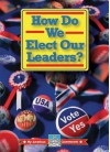 How Do We Elect Our Leaders? - William Thomas