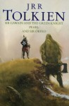 Sir Gawain and the Green Knight, Pearl, and Sir Orfeo - J.R.R. Tolkien