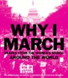 Why I March: Images from the Woman's March Around the World - Abrams Books