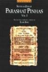 Parashat Pinchas I - Philip S. Berg, Philip S. Berg