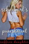 Schoolgirl's Fun Punishment - Saffron Daughter