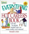 Everything Hot Careers - Ronald A. Reis, Ronald A. Reiss