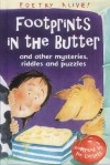 Footprints in the Butter (Poetry Alive) - Pie Corbett