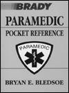 Paramedic Pocket Reference - Bryan E. Bledsoe