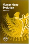 Human Gene Evolution - David N. Cooper