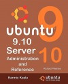 Ubuntu 9.10 Server: Administration And Reference - Richard Leland Petersen