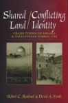 Shared Land/Conflicting Identity: Trajectories of Israeli & Palestinian Symbol Use - Robert C. Rowland, David A. Frank