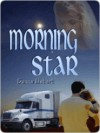 Morning Star - Danna Hobart, Lynn Shuster