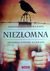 Niezłomna - Agnieszka Lewandowska-Kąkol