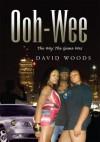 Ooh-Wee - David Woods