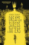 Dreams of Shreds and Tatters - Amanda Downum
