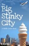 The Big Stinky City - Jason Deas