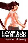 Love Is in the Blood Acquiesce - Elliot Dombo, Greg Carter