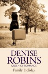 Family Holiday - Denise Robins