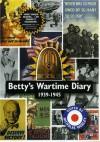 Betty's Wartime Diary 1939 - 1945 - Nicholas Webley