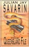 The Queensland File - Julian Jay Savarin