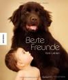 Beste Freunde fürs Leben. Eine Hommage an die Freundschaft von Mensch und Tier - Rachael McKenna, Rachael Hale