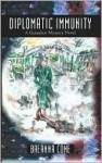 Diplomatic Immunity: A Gumshoe Mystery Novel - Breanna Cone
