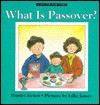 What Is Passover? - Harriet Ziefert, Lillie James