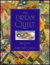 Dream Quilt - Amy Zerner, Jessie Spicer Zerner, Jessie Zerner
