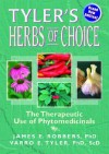 Tyler's Herbs Of Choice: The Therapeutic Use Of Phytomedicinals - James E. Robbers, James Robbers