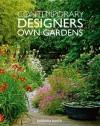 Contemporary Designers' Own Gardens - Barbara Baker