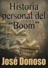 Historia personal del «Boom» - José Donoso