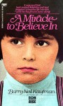 Miracle to Believe In - Barry Neil Kaufman