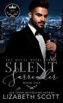 Silent Surrender (The Royal Heirs Book 1) - Lizabeth Scott