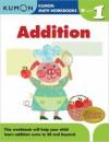 Grade 1 Addition (Kumon Math Workbooks) - Kumon Publishing, Michiko Tachimoto
