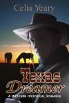 Texas Dreamer - Celia Yeary