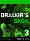 Draugr's Saga 3 - Hugh B. Long