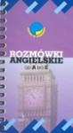 Rozmówki angielskie od A do Z - Anna Kozłowska, Jerzy Siemasz, Adam Wolański