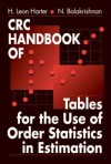 CRC Handbook of Tables for the Use of Order Statistics in Estimation - H. Leon Harter, N. Balakrishnan