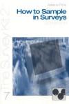 How to Sample in Surveys - Arlene G. Fink