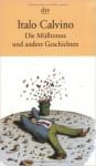 Die Mülltonne und andere Geschichten - Italo Calvino