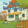 The Stone Hatchlings - Sarah Tsiang, Qin Leng