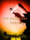 The Maharajah's violin - Ricardo Tronconi
