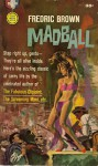Madball - Fredric Brown, Mitchell Hooks