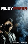 Riley Parra Season One - Geonn Cannon